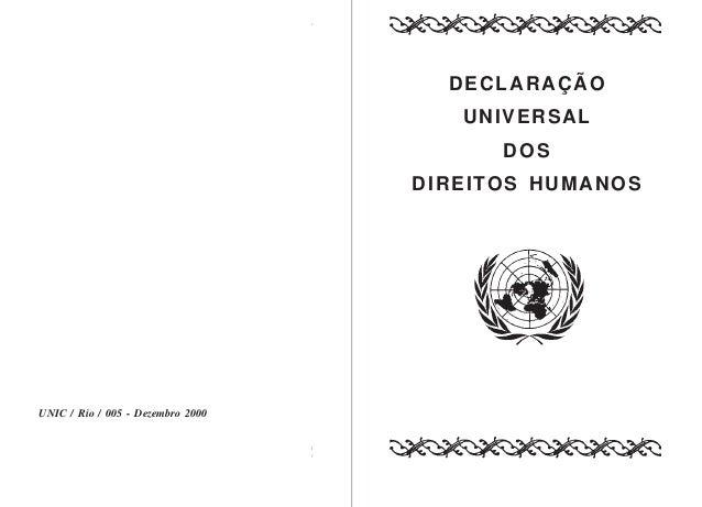 DECLARAÇÃO UNIVERSAL DOS DIREITOS HUMANOS  UNIC / Rio / 005 - Dezembro 2000