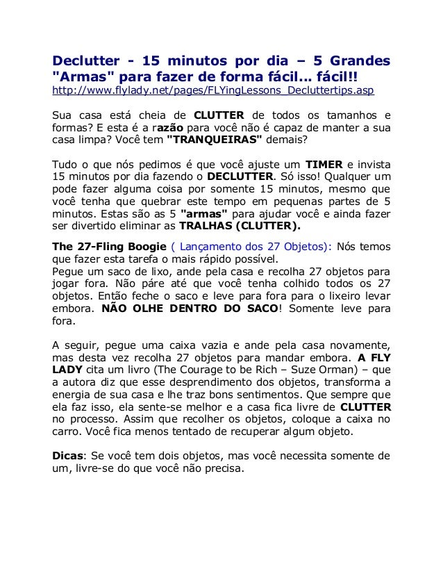 """Declutter - 15 minutos por dia – 5 Grandes""""Armas"""" para fazer de forma fácil... fácil!!http://www.flylady.net/pages/FLYingL..."""
