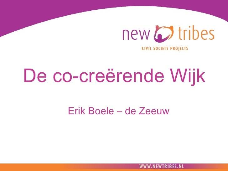 De co-creërende Wijk Erik Boele – de Zeeuw