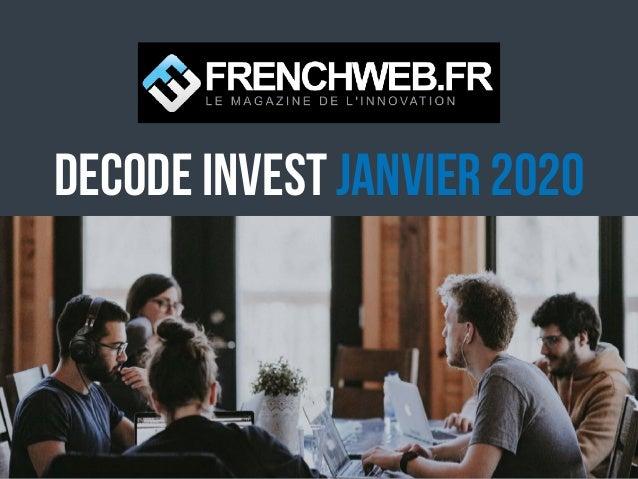 DECODE Invest Janvier 2020