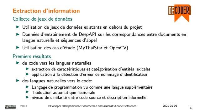 Extraction d'information Collecte de jeux de données Utilisation de jeux de données existants en dehors du projet Données ...