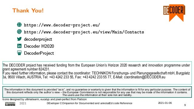 Thank You! The DECODER project has received funding from the European Union's Horizon 2020 research and innovation program...