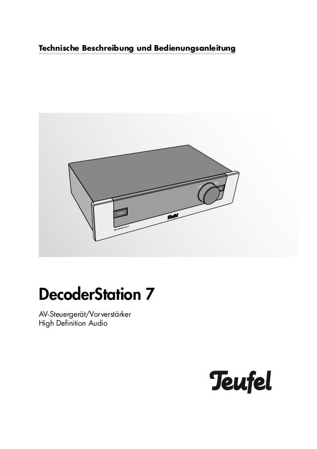Technische Beschreibung und Bedienungsanleitung AV-Steuergerät/Vorverstärker High Definition Audio DecoderStation 7