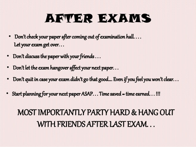 Exam Over Party Time
