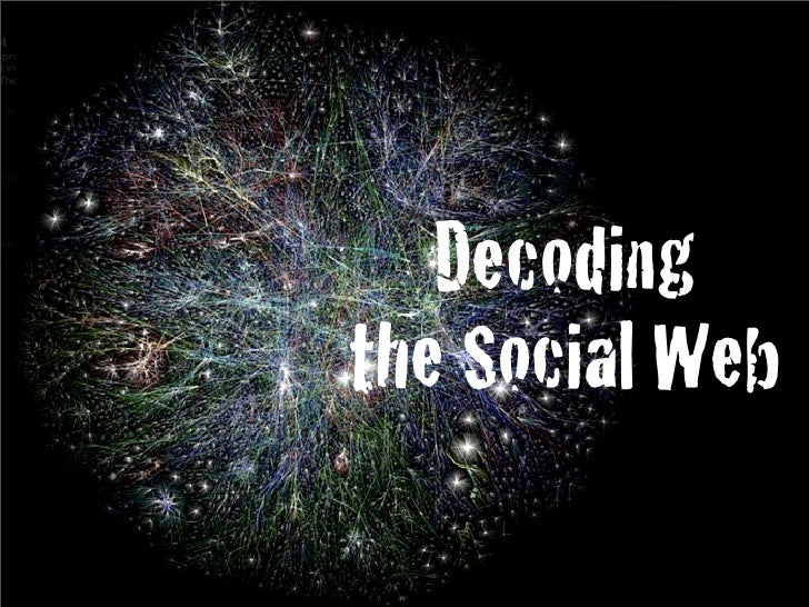 Decodingthe Social Web