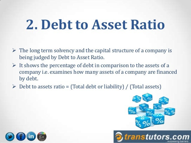 decoding ratios debt to equity  debt to asset  equity