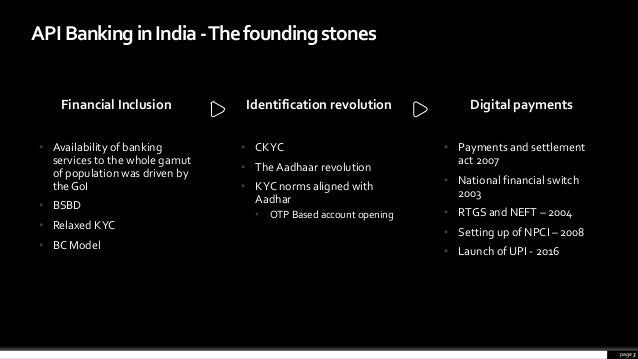 • Availability of banking services to the whole gamut of population was driven by the GoI • BSBD • Relaxed KYC • BC Model ...