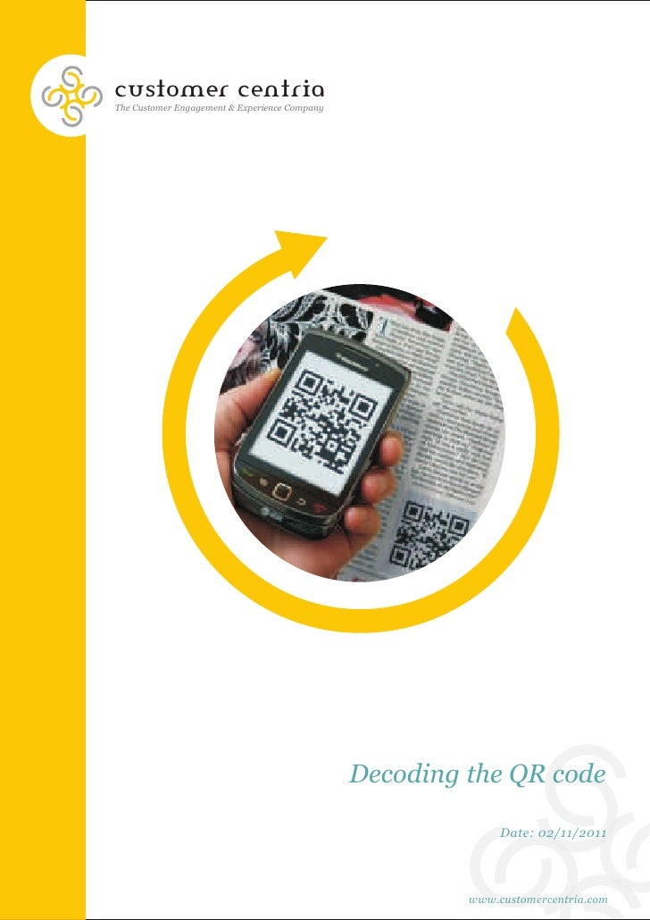 customer centriaThe Customer Engagement & Experience Company                                               Decoding the QR...