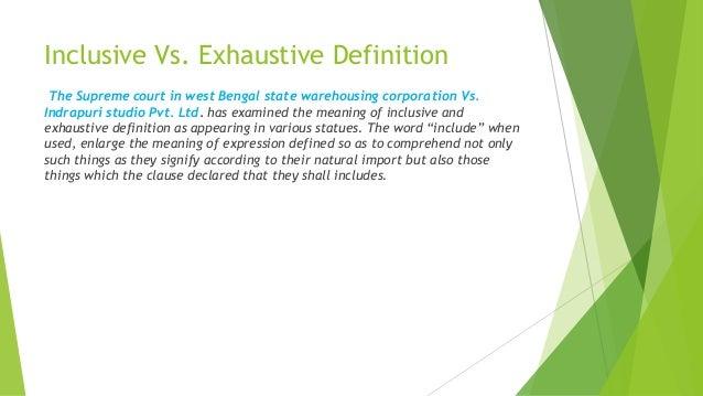 3. Inclusive Vs. Exhaustive Definition ...