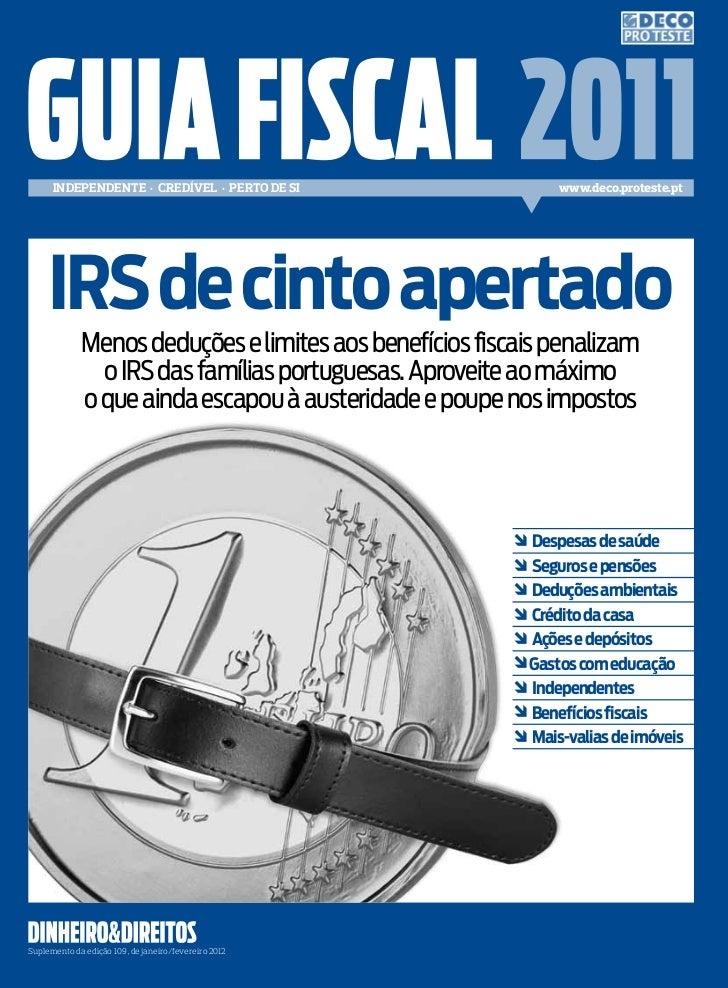 Independente · Credível · perto de sI                    www.deco.proteste.pt     IRS de cinto apertado             Menos ...
