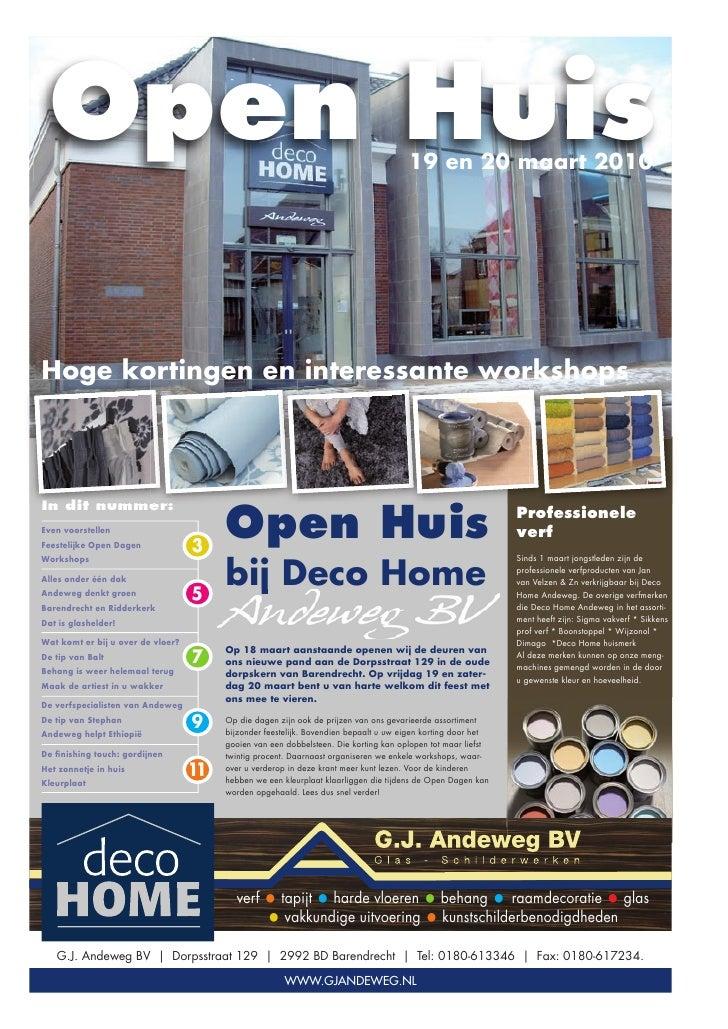 Open Huis                                                                            19 en 20 maart 2010Hoge kortingen en ...
