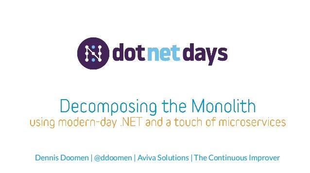 Dennis Doomen | @ddoomen | Aviva Solutions | The Continuous Improver
