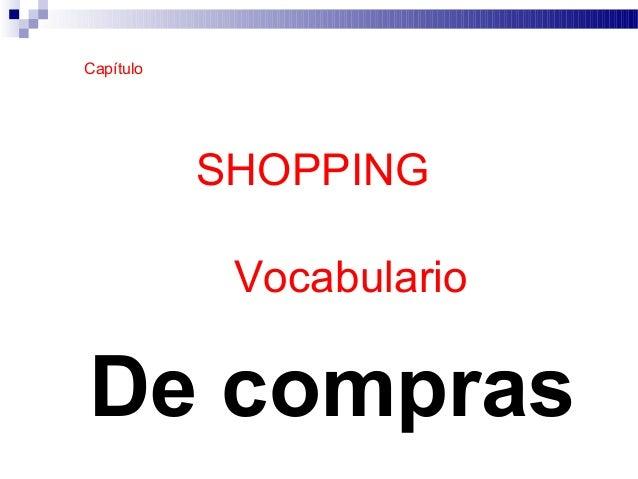 SHOPPING 6 - Vocabulario De compras Capítulo