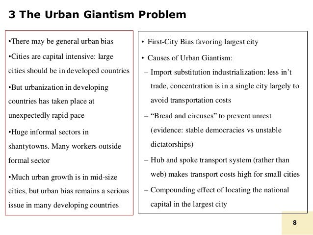 urban giantism problem 2 causes of urban giantism 1 firms wish to set  this rapid supply increase and leaguing demand growth tend to convert a short-run problem of resources.
