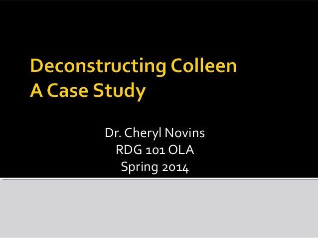 Dr. Cheryl Novins RDG 101 OLA Spring 2014