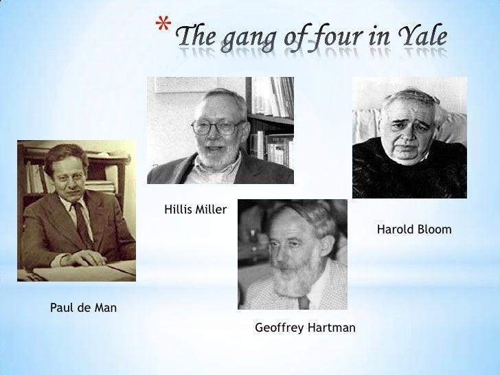 *              Hillis Miller                                                 Harold BloomPaul de Man                      ...