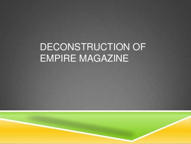 DECONSTRUCTION OF EMPIRE MAGAZINE