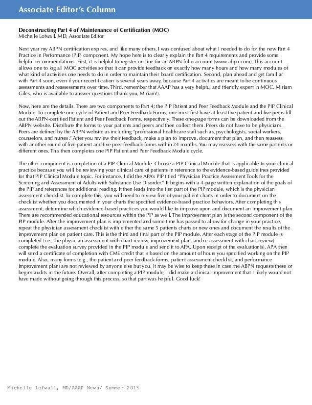 6AAAP News Summer 2013 Associate Editor's Column Deconstructing Part 4 of Maintenance of Certification (MOC) Michelle Lofw...