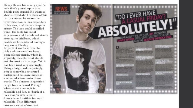 Davey Havok has a very specific look that's played up in this double page spread. He wears a short sleeved shirt to show o...
