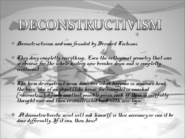 Deconstructive Architecture And Its Pioneer Architects