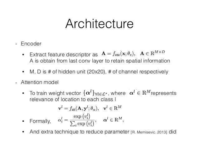Architecture - Attention model • To apply attention to this model, it has to be trainable in both domain • Add additional ...