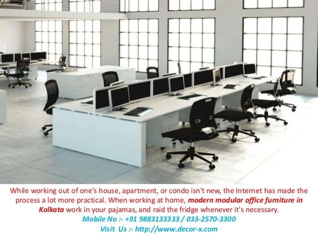 decor x modern modular office furniture in kolkata rh slideshare net modern modular new & used office furniture phoenix arizona modern modular home office furniture systems