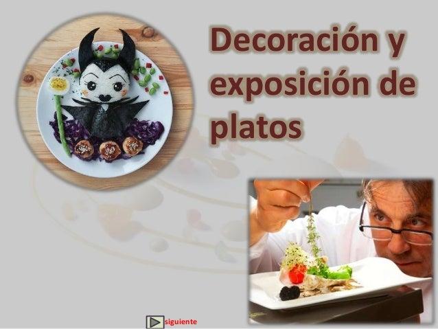 Decoraci n y exposici n de platos - Decoracion de platos ...