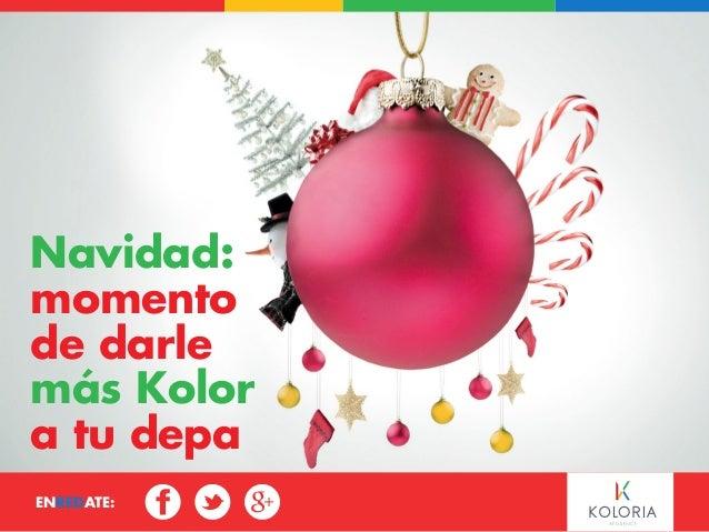 EnREDATE:  Navidad:  momento  de darle  más Kolor  a tu depa