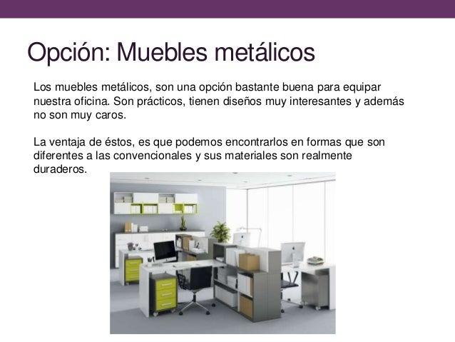 Decorando con muebles metalicos para oficina for Muebles para oficina 3