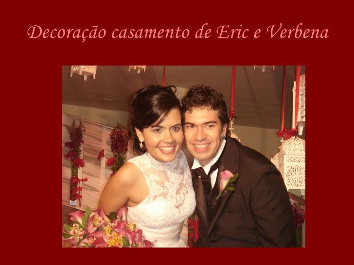 Decoração casamento de Eric e Verbena