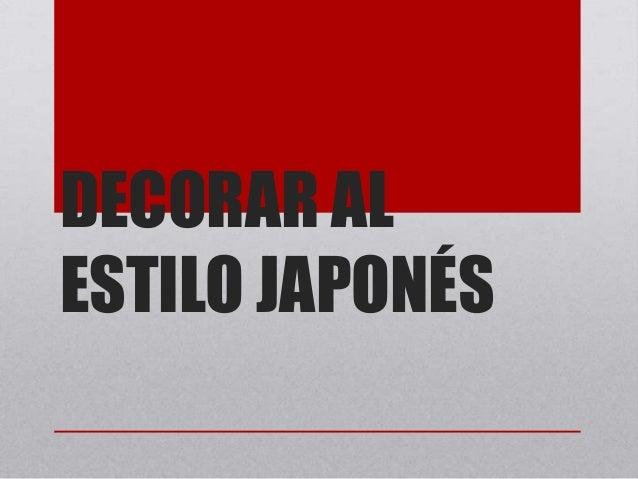 DECORAR ALESTILO JAPONÉS