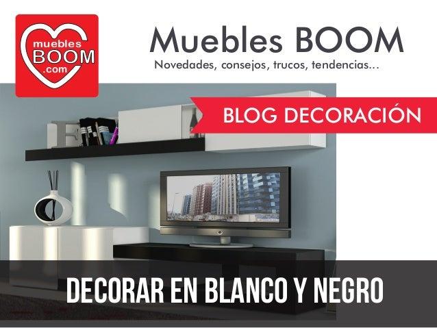 Gu a de decoraci n en blanco y negro de muebles boom - Muebles boom 1 euro ...