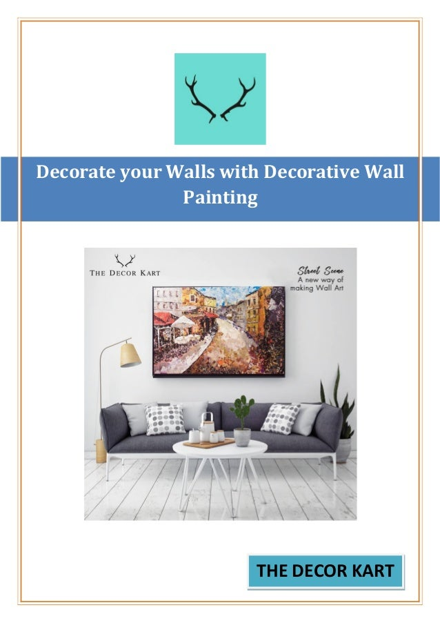 Decorate Your Walls With Decorative Wall Painting The Decor Kart