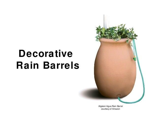 Decorative Rain Barrels Algreen Agua Rain Barrel courtesy of Amazon
