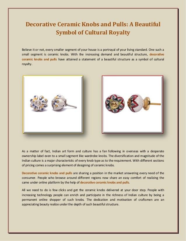 Decorative Ceramic Knobs And Pulls A Beautiful Symbol Of Cultural Ro