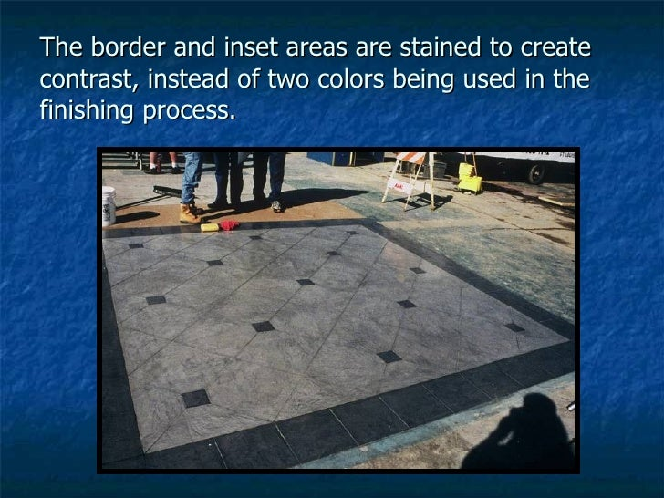 The border and inset areas are stained to create contrast, instead of two colors being used in the finishing process.