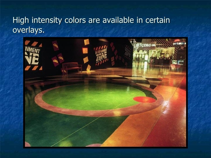 High intensity colors are available in certain overlays.