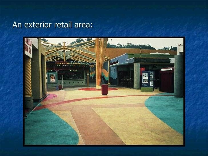An exterior retail area: