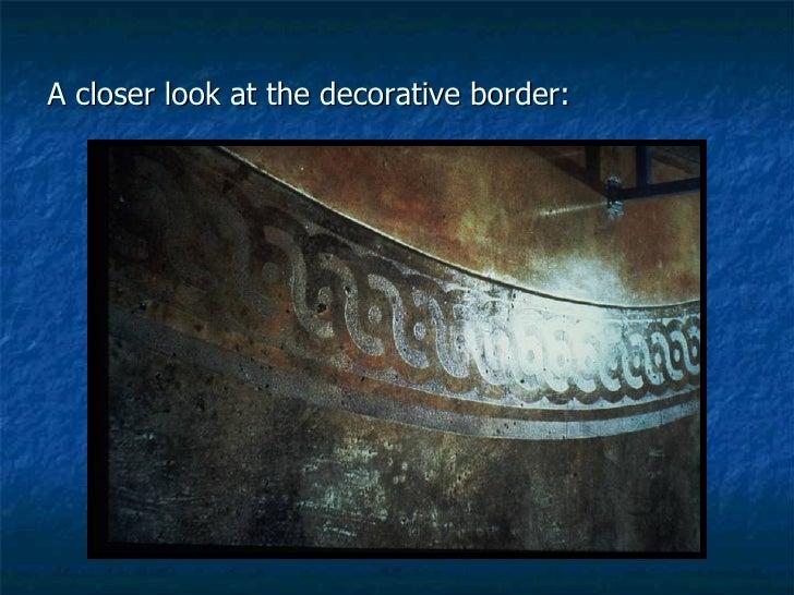 A closer look at the decorative border: