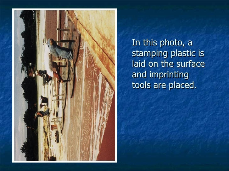 In this photo, a stamping plastic is laid on the surface and imprinting tools are placed.