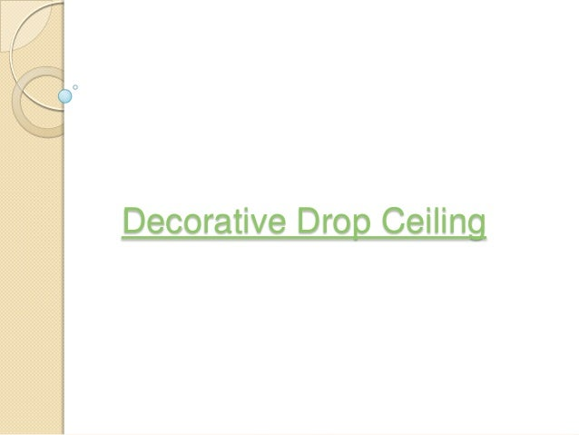 Decorative Drop Ceiling