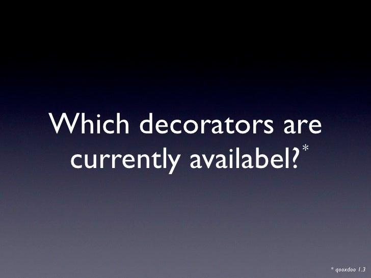 qooxdoo Decorators Slide 2