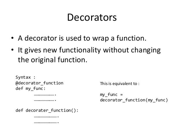 Advanced Python Decorators