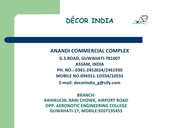 BRANCH: KAHIKUCHI, RANI CHOWK, AIRPORT ROAD OPP. AERONOTIC ENGINEERING COLLEGE GUWAHATI-17, MOBILE:9207195455 <ul><li>ANAN...