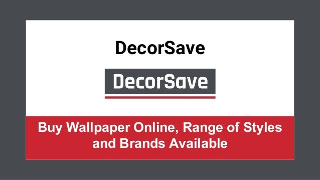 Decorsave Buy Wallpaper Online In Uk