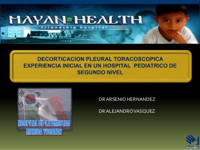 DR ARSENIO HERNANDEZ DR ALEJANDROVASQUEZ