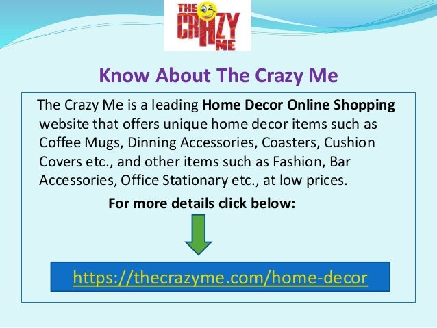 Decor Your Home With Unique Home Decor Items Https://thecrazyme.com/; 2.