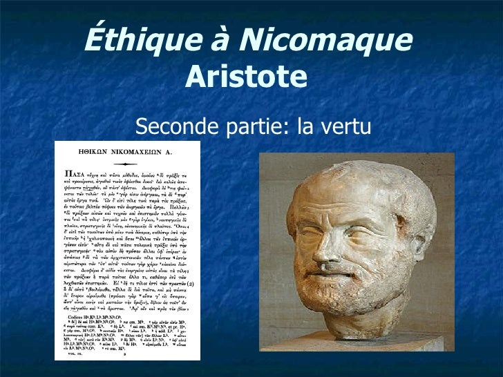 Éthique à Nicomaque  Aristote   Seconde partie: la vertu