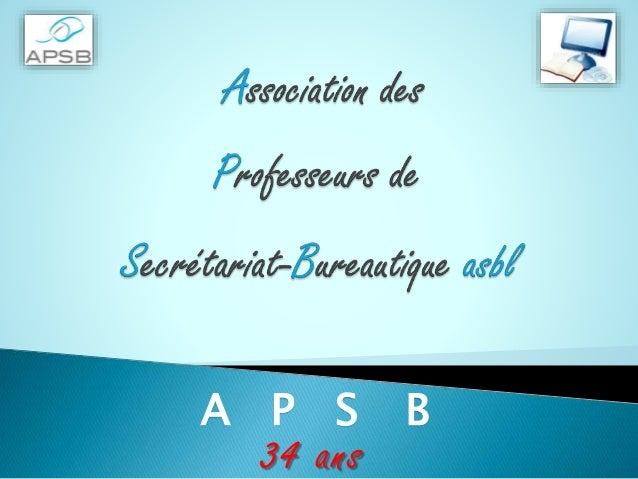 A P S B 34 ans