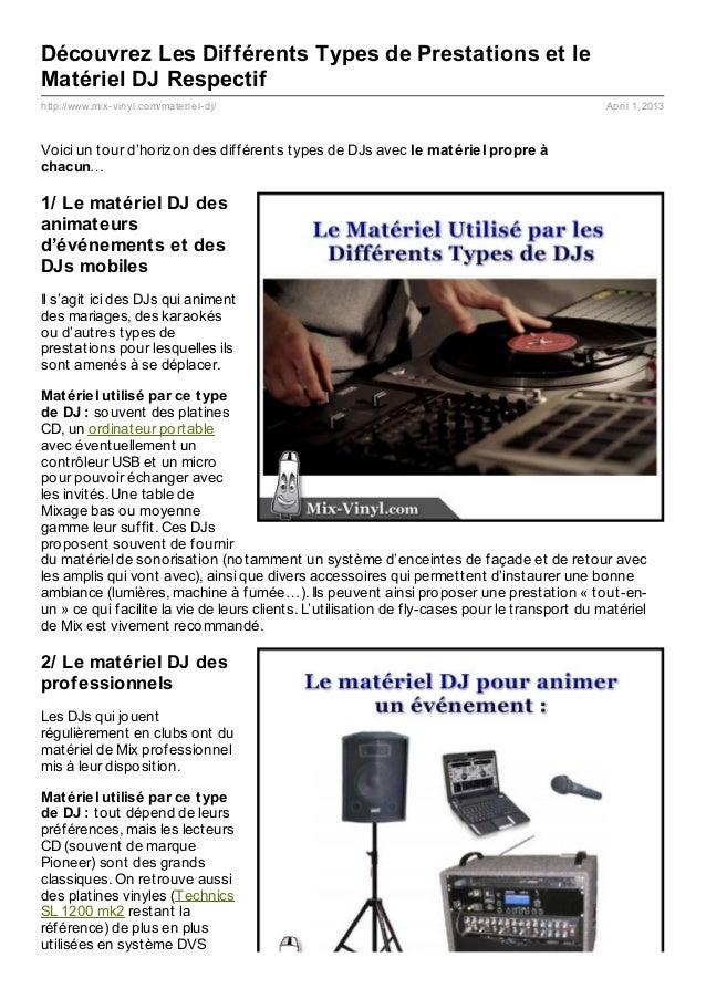 Découvrez Les Différents Types de Prestations et leMatériel DJ Respectifhttp://www.mix- vinyl.com/materiel- dj/           ...